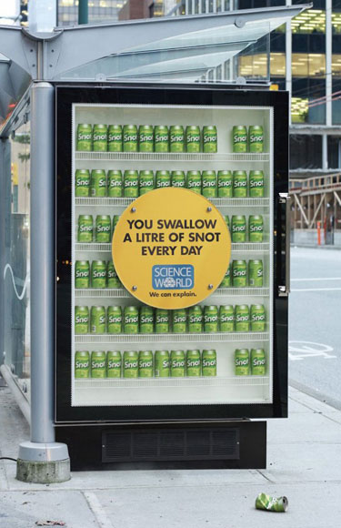 Science World Ad. You Swallow One Litre Of Snot Every Day