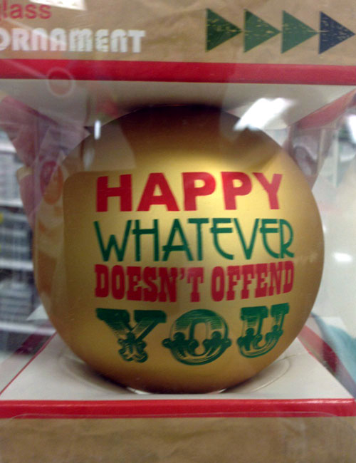 Happy Whatever Doesnt Offend You Christmas Tree Ornament