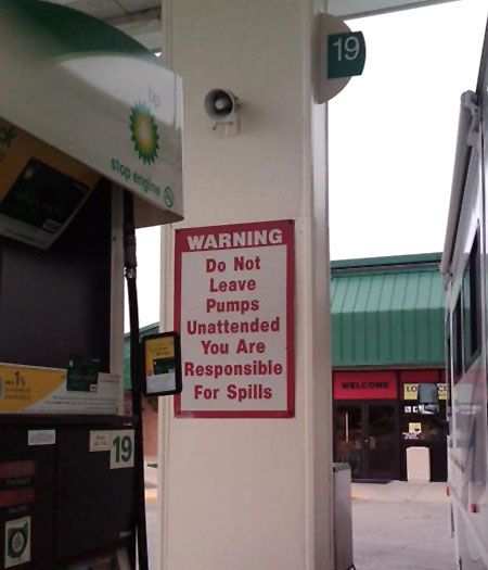 BP Sign | You Are Responsible For Spills