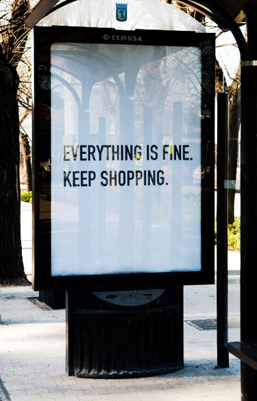 Everything Is Fine, Keep Shopping