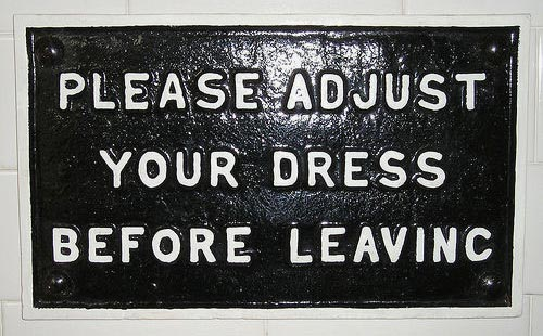 Please Adjust Your Dress Sign