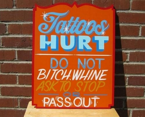 Tattoos Hurt | Do Not Pass Out Sign
