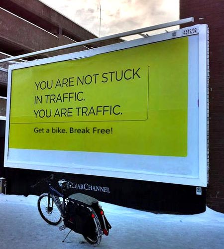 You Are Not Stuck In Traffic. You Are Traffic Sign