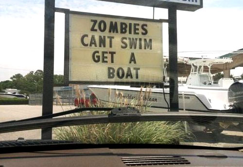 Boat Dealership Sign - Zombies Cant Swim, Get A Boat
